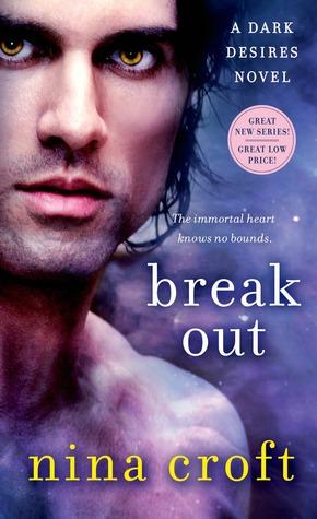 Break Out (Dark Desires #1)
