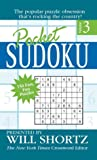 Pocket Sudoku Presented by Will Shortz, Volume 3: 150 Fast, Fun Puzzles