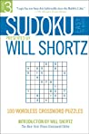 Sudoku Easy to Hard Presented by Will Shortz, Volume 3: 100 Wordless Crossword Puzzles (Sudoku Easy to Hard)