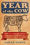 Year of the Cow: How 420 Pounds of Beef Built a Better Life for One American Family ebook review