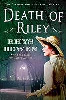 Death of Riley (Molly Murphy, #2)