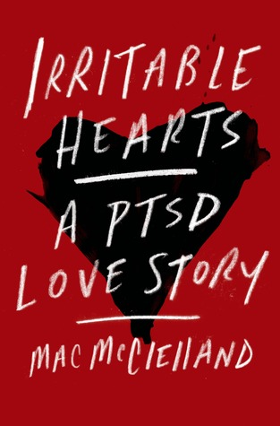 Irritable Hearts: A PTSD Love Story