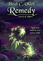 Remedy (A story of Aligare)