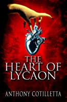 The Heart of Lycaon