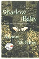 Shadow Baby (Today Show Book Club #14)