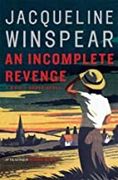 An Incomplete Revenge (Maisie Dobbs #5)