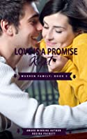 Love is a Promise Kept (Warren Family Series Book 5)