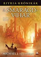 A Smaragdvihar  (The Riyria Revelations, #4)