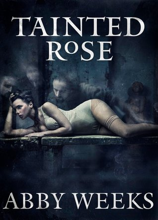 Tainted Rose (The Darkness Trilogy, #2)