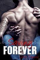 Saving Forever - Part 3 (Saving Forever, #3)