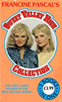 Sweet Valley High Collection: Double Love, Secrets, Playing with Fire (Sweet Valley High, #1-3)