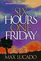 Six Hours One Friday Quotes