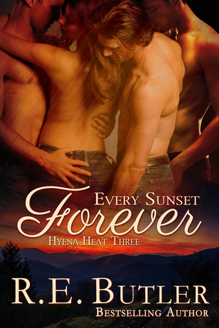 Every Sunset Forever (Hyena Heat #3)