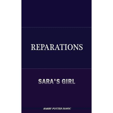 Reparations (Foundations!verse, #1) by Sara's Girl