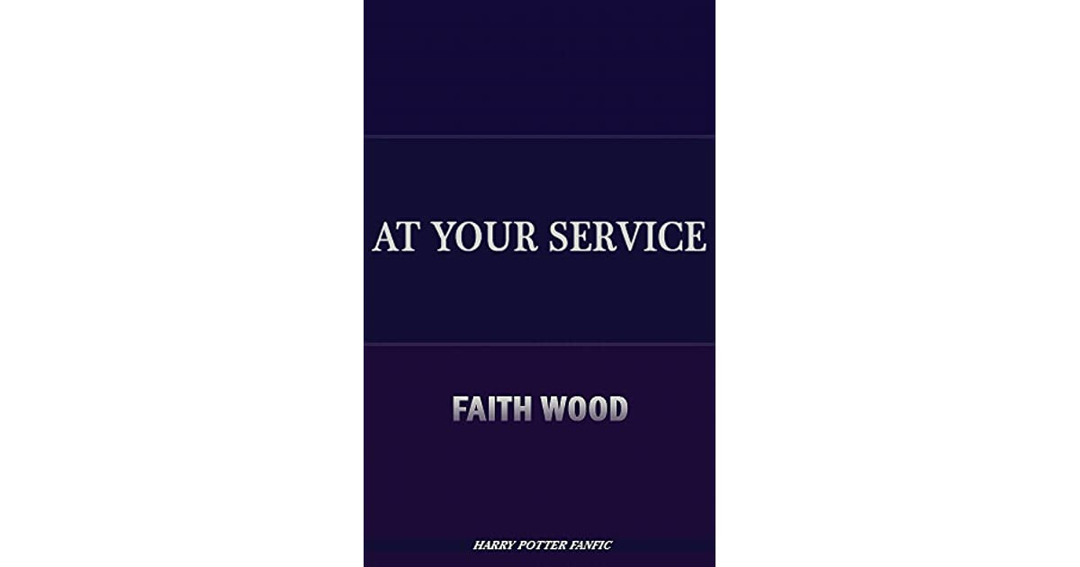 At Your Service by Faith Wood