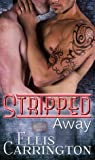 Stripped Away (The Escapade #2)