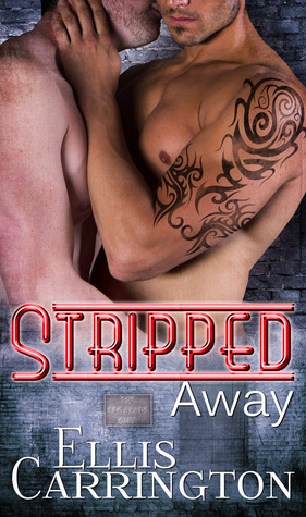 Stripped Away by Ellis Carrington