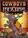 Cowboys & Indians (Texas Trilogy Book 2)