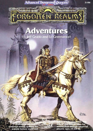 Forgotten Realms: Adventures by Jeff Grubb