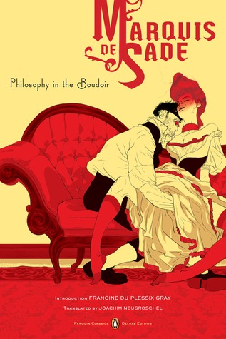 Philosophy in the Boudoir by Marquis de Sade