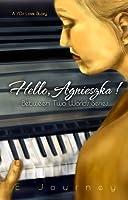 Hello, Agnieszka! (Between Two Worlds, #2)