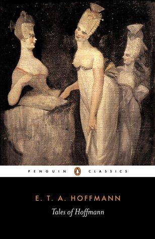 Read Tales Of Hoffmann By Eta Hoffmann