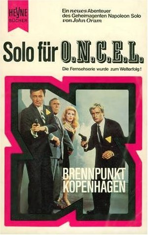 The Copenhagen Affair Man From U N C L E 3 By John Oram