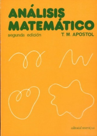 Mathematical Analysis by Tom M  Apostol