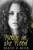 Robin in the Hood (Robbin' Hearts Series Book 1)