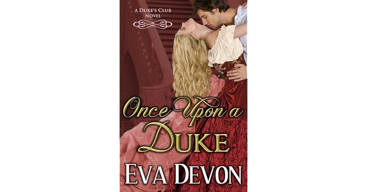 Once upon a duke dukes club 1 by eva devon fandeluxe PDF
