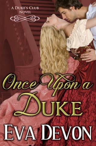 Once Upon a Duke by Eva Devon