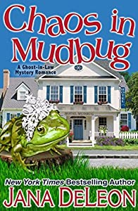 Chaos in Mudbug (Ghost-in-Law #6)