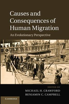 Causes and Consequences of Human Migration-An Evolutionary Perspective