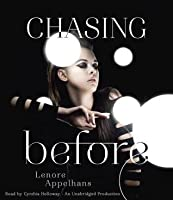 Chasing Before (The Memory Chronicles, #2)
