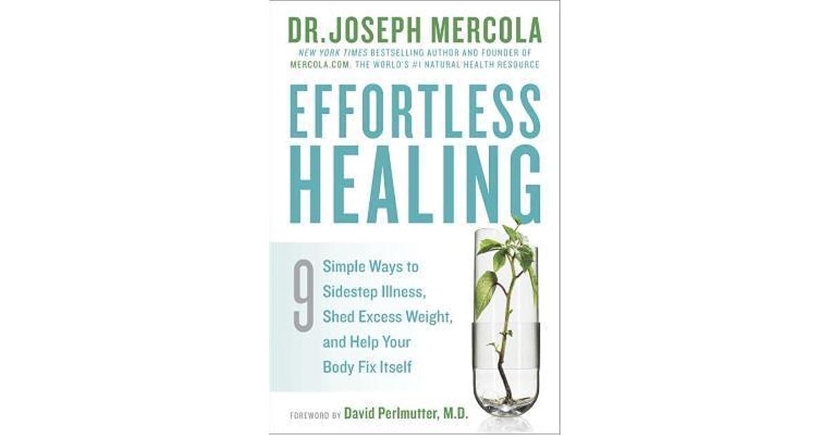 Effortless Healing: 9 Simple Ways to