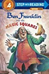Ben Franklin and the Magic Squares (Step-Into-Reading, Step 4) ebook download free