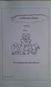 A Metariclândia - As aventuras em África