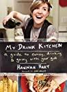 My Drunk Kitchen:...