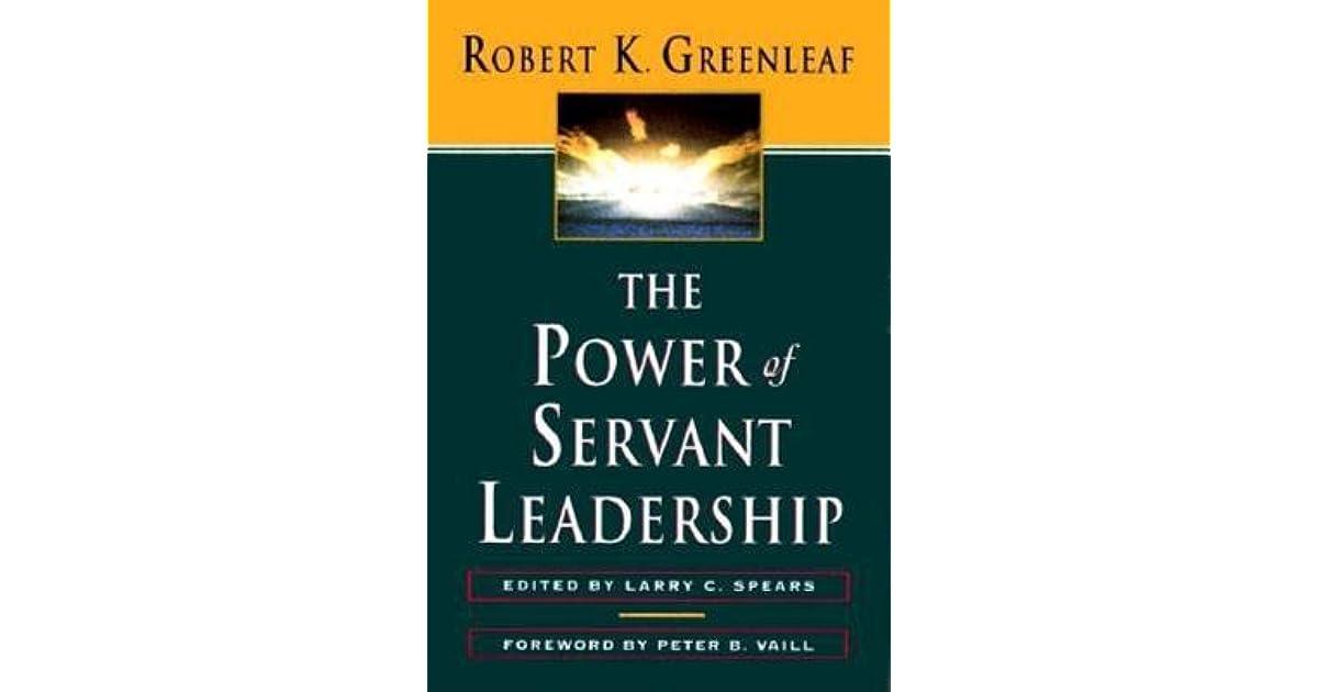 servant leadership greenleaf essay