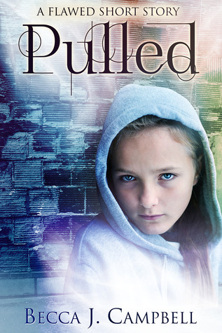 Pulled by Becca J. Campbell