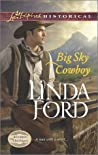 Big Sky Cowboy (Montana Marriages, #1)