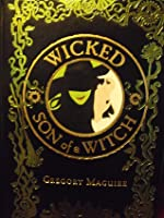 Wicked /Son Of A Witch