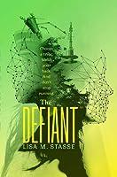 The Defiant (The Forsaken, #3)