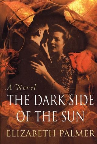 The Dark Side of the Sun: A Novel