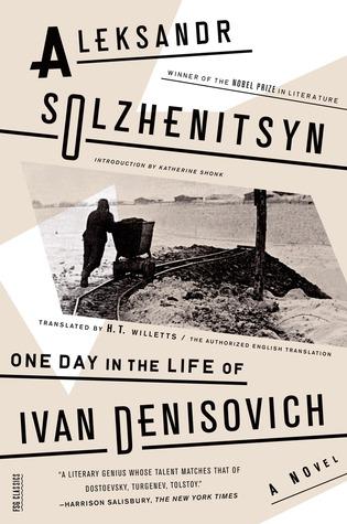 One Day in the Life of Ivan Denisovich by Aleksandr Solzhenitsyn