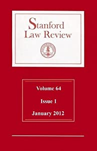 Stanford Law Review: Volume 64, Issue 1 - January 2012