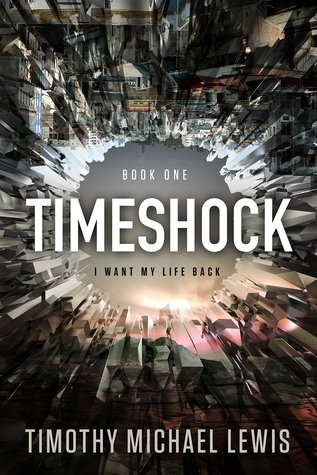 Timeshock by Timothy Michael Lewis