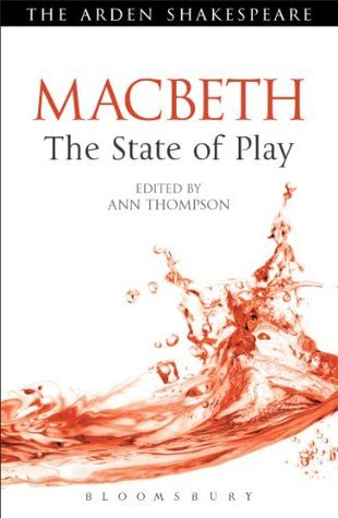 Ann Thompson - Macbeth- The State of Play