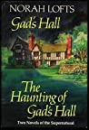 Gad's Hall / The Haunting of Gad's Hall by Norah Lofts