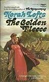 The Golden Fleece by Norah Lofts